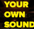 Your_Own_Sound_374